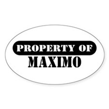 Property of Maximo Oval Decal