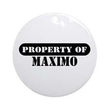 Property of Maximo Ornament (Round)