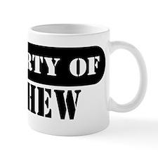 Property of Mathew Mug