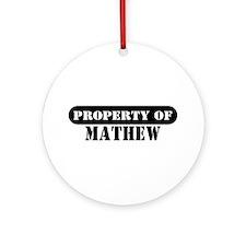 Property of Mathew Ornament (Round)