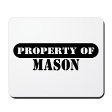 Property of Mason Mousepad