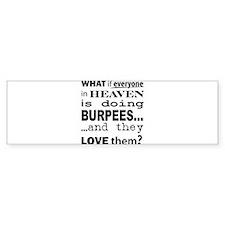 What if? Bumper Bumper Sticker