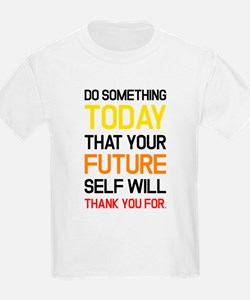 To Do Something T-Shirt