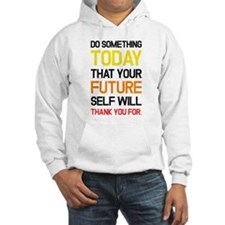 To Do Something Hoodie