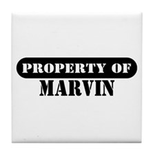 Property of Marvin Tile Coaster