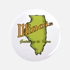"Illinois Funny Motto 3.5"" Button (100 pack)"