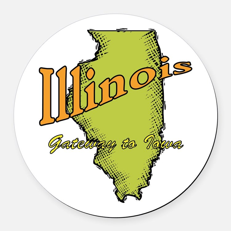 Illinois Funny Motto Round Car Magnet