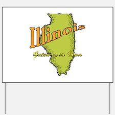 Illinois Funny Motto Yard Sign