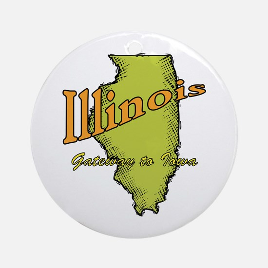 Illinois Funny Motto Ornament (Round)