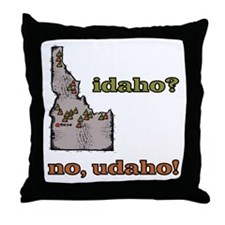 Idaho? No, Udaho! Throw Pillow