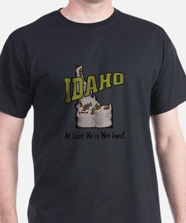Idaho - Funny Saying T-Shirt