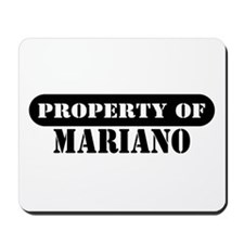 Property of Mariano Mousepad