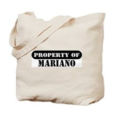 Property of Mariano Tote Bag