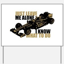 Kimi Raikkonen - Just Leave Me Alone Yard Sign