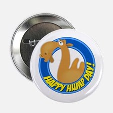 """Hump Day 2.25"""" Button"""