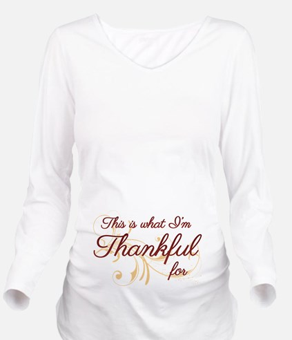 This is what Im Thankful for Long Sleeve Maternity