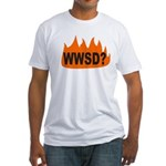 WWSD? Fitted T-shirt (Made in the USA)