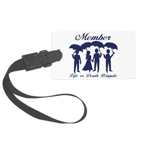 Life or Death Brigade Member Luggage Tag
