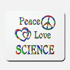 Peace Love SCIENCE Mousepad