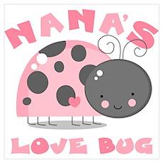 Nana's Love Bug Wall Art Poster