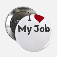 "I Heart My Job 2.25"" Button"