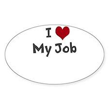 I Heart My Job Decal