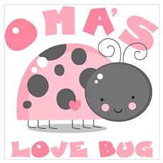 Oma's Love Bug Wall Art Poster