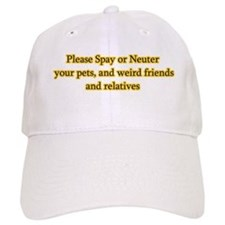 please spay or neuter Baseball Cap