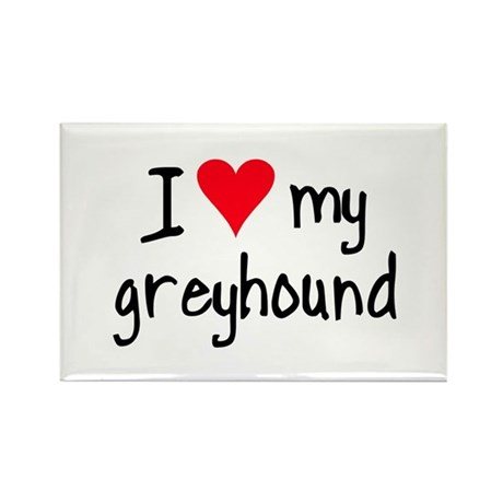 I LOVE MY Greyhound Rectangle Magnet