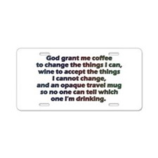God grant me a travel mug! Aluminum License Plate