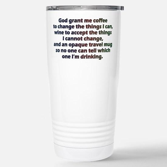 God grant me a travel mug! Travel Mug