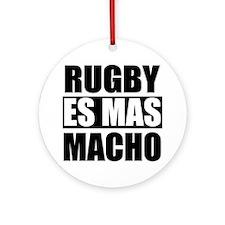 Rugby Es Mas Macho Ornament (Round)