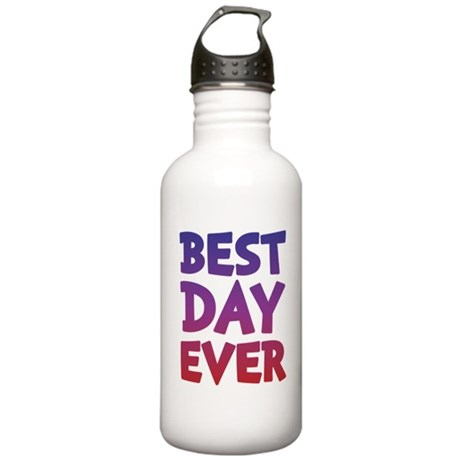 Best Day Ever Water Bottle