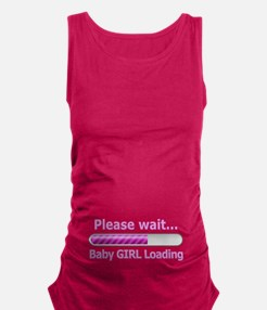 Baby GIRL Loading! Maternity Tank Top