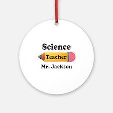 Personalized School Teacher Pencil Ornament (Round