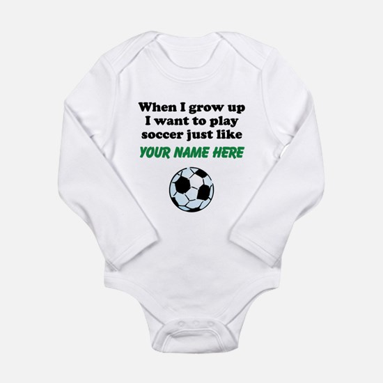 Play Soccer Just Like (Custom) Body Suit