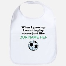 Play Soccer Just Like (Custom) Bib