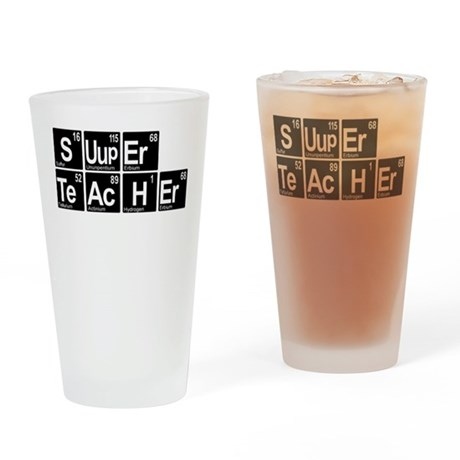 Super Chem Teacher Drinking Glass