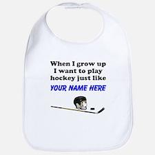 Play Hockey Just Like (Custom) Bib