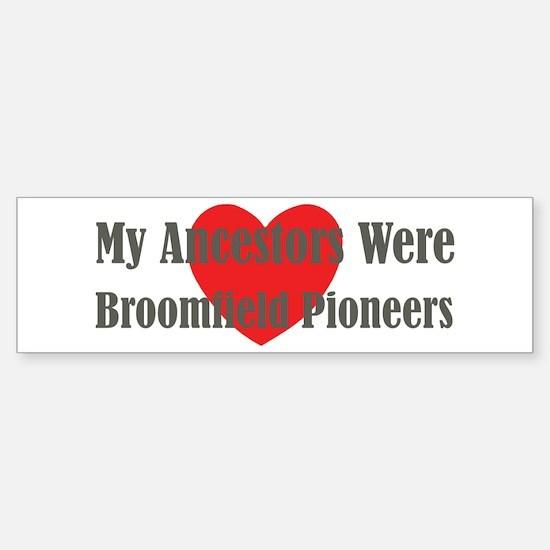Broomfield Ancestors Sticker (Bumper)