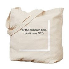 For the millionth time Tote Bag