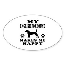My English Foxhound makes me happy Decal