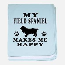 My Field Spaniel makes me happy baby blanket