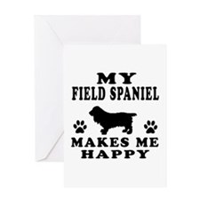 My Field Spaniel makes me happy Greeting Card