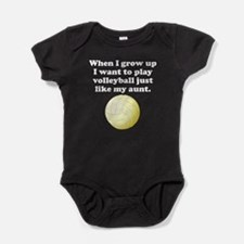 Play Volleyball Like My Aunt Baby Bodysuit