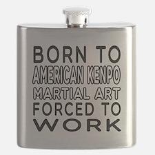 Born To American Kenpo Martial Art Flask