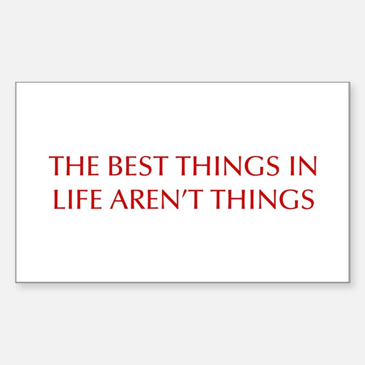 best-things-in-life-OPT-RED Decal