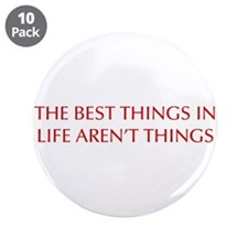 "best-things-in-life-OPT-RED 3.5"" Button (10 pack)"
