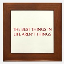 best-things-in-life-OPT-RED Framed Tile