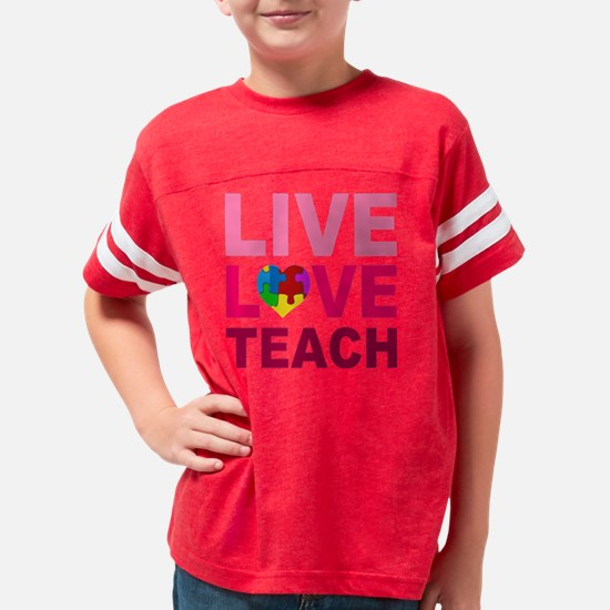 Live Love Teach Autism Youth Football Shirt